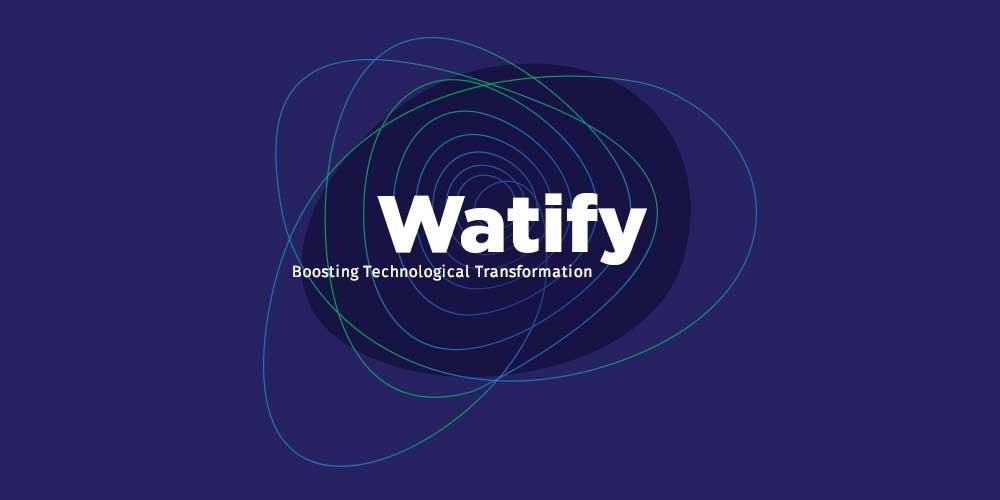 WATIFY 2.0 – Campaña de sensibilización sobre la transformación digital